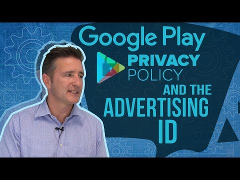 Google Play Privacy Policy and the Advertising ID