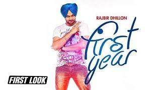 Rajbir Dhillon | First Year | Desi Crew | First Look | Angel Records|