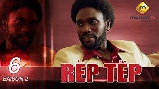 Série - Rep Tep - Saison 2 Episode 6 (MBR)