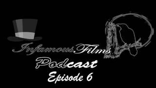 Infamous Films Podcast Episode 6 - November Movies & Skyrim