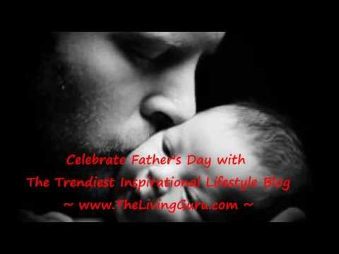 Happy Father's Day Jun 2012 To All Loving Fathers - Special Fathers Day Song