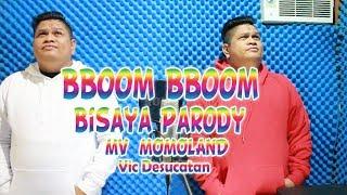 BBoom BBoom Bisaya Parody - Vic Desucatan