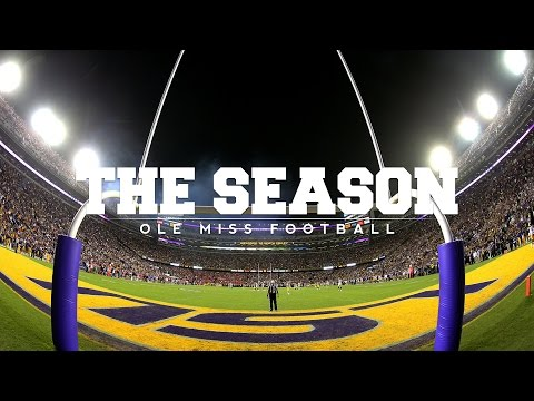 The Season: Ole Miss Football - LSU (2016)