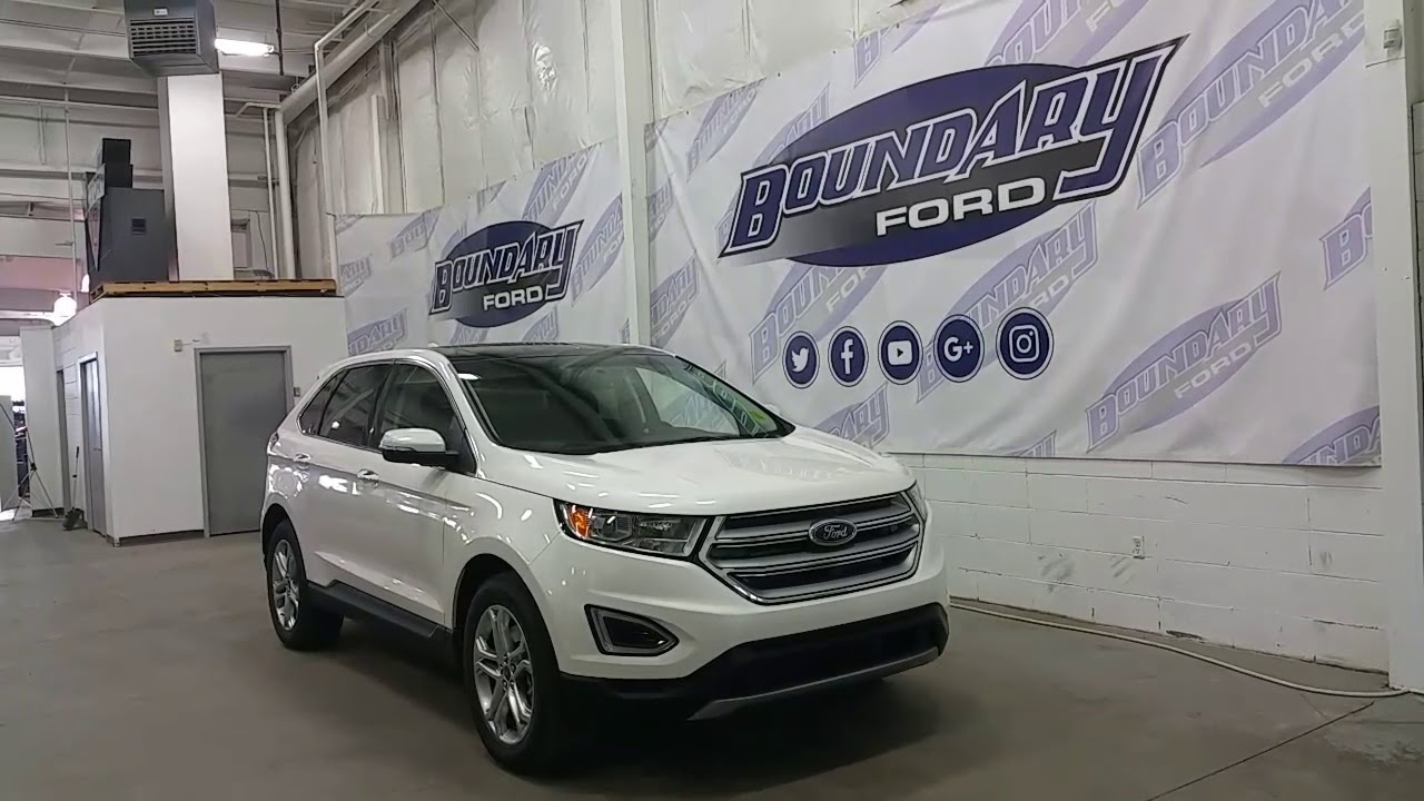 Ford Edge Titanium W V Heated Leather Sunroof Remote Start Review Boundary Ford