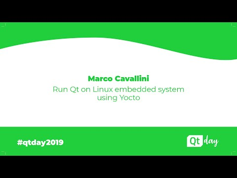 Run Qt on Linux embedded systems using Yocto - Marco Cavallini (01