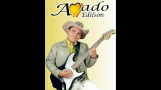 # AMADO EDILSON   SERENATA DA MONTANHA #