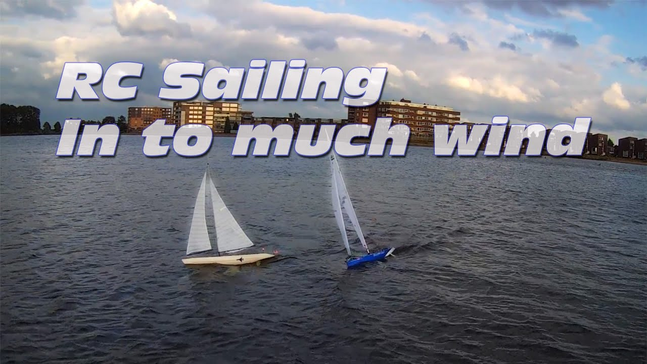 RC Sailing with TO much wind