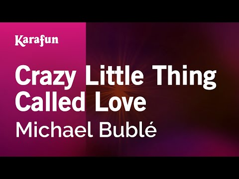 Karaoke Crazy Little Thing Called Love - Michael Bublé *