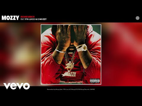 Mozzy - Remember (Audio) ft. YFN Lucci, E Mozzy