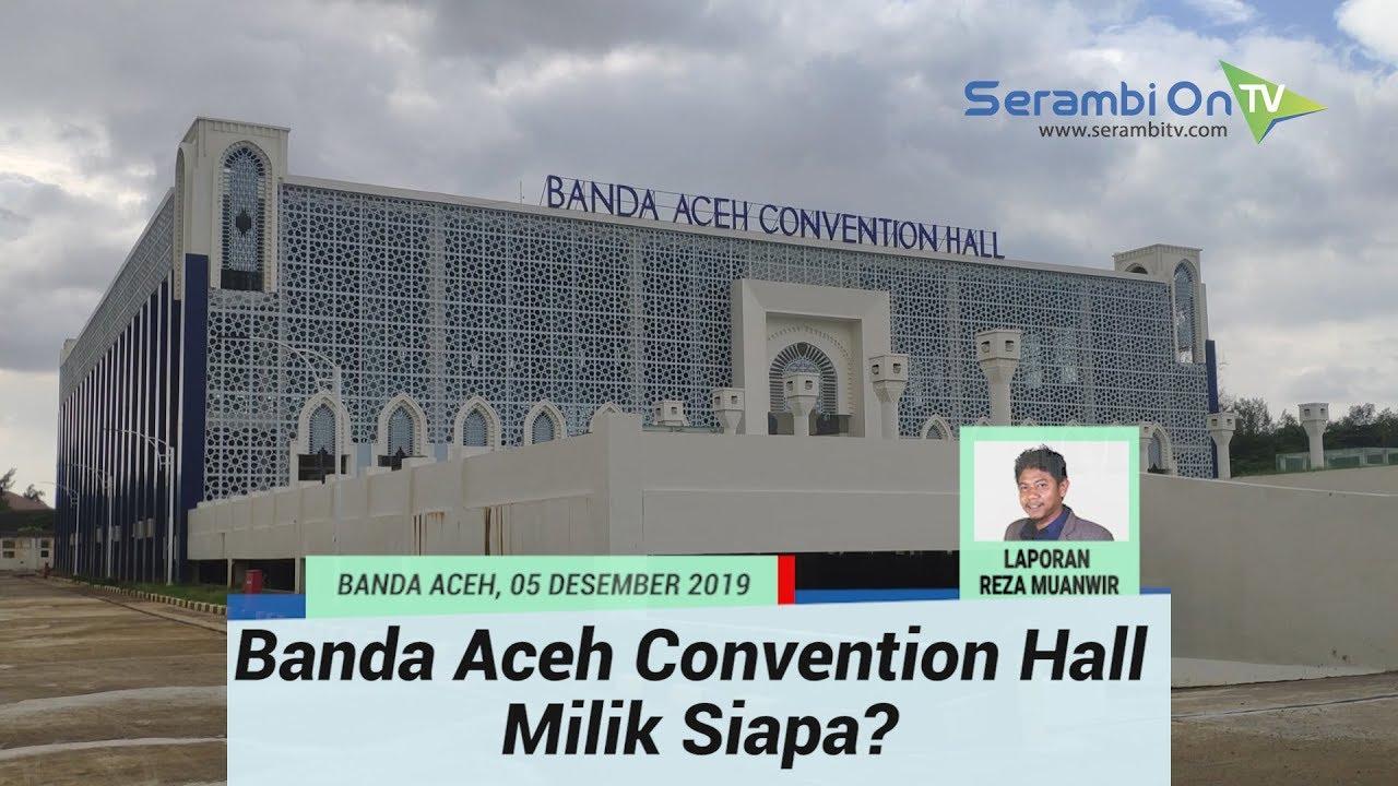 Gedung Mewah Banda Aceh Convention Hall Rusak Sebelum Dipakai Atap Bocor Hingga Lantai Terkelupas Youtube
