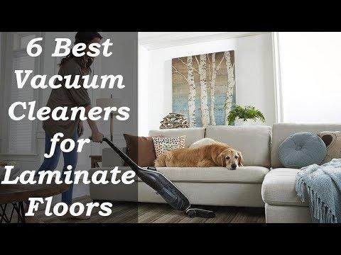 6 Best Vacuum Cleaners for Laminate Floors 2019