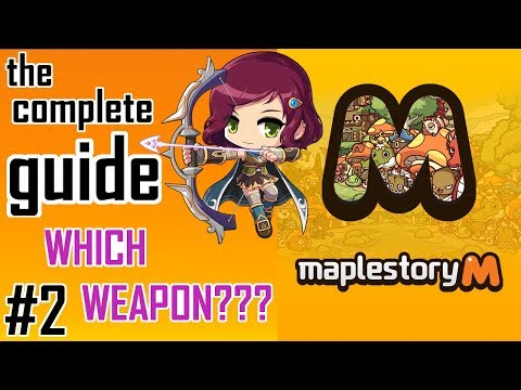 Maplestory M- Essential Weapons Guide For Maplestory M: Watch This NOW If You Are New!