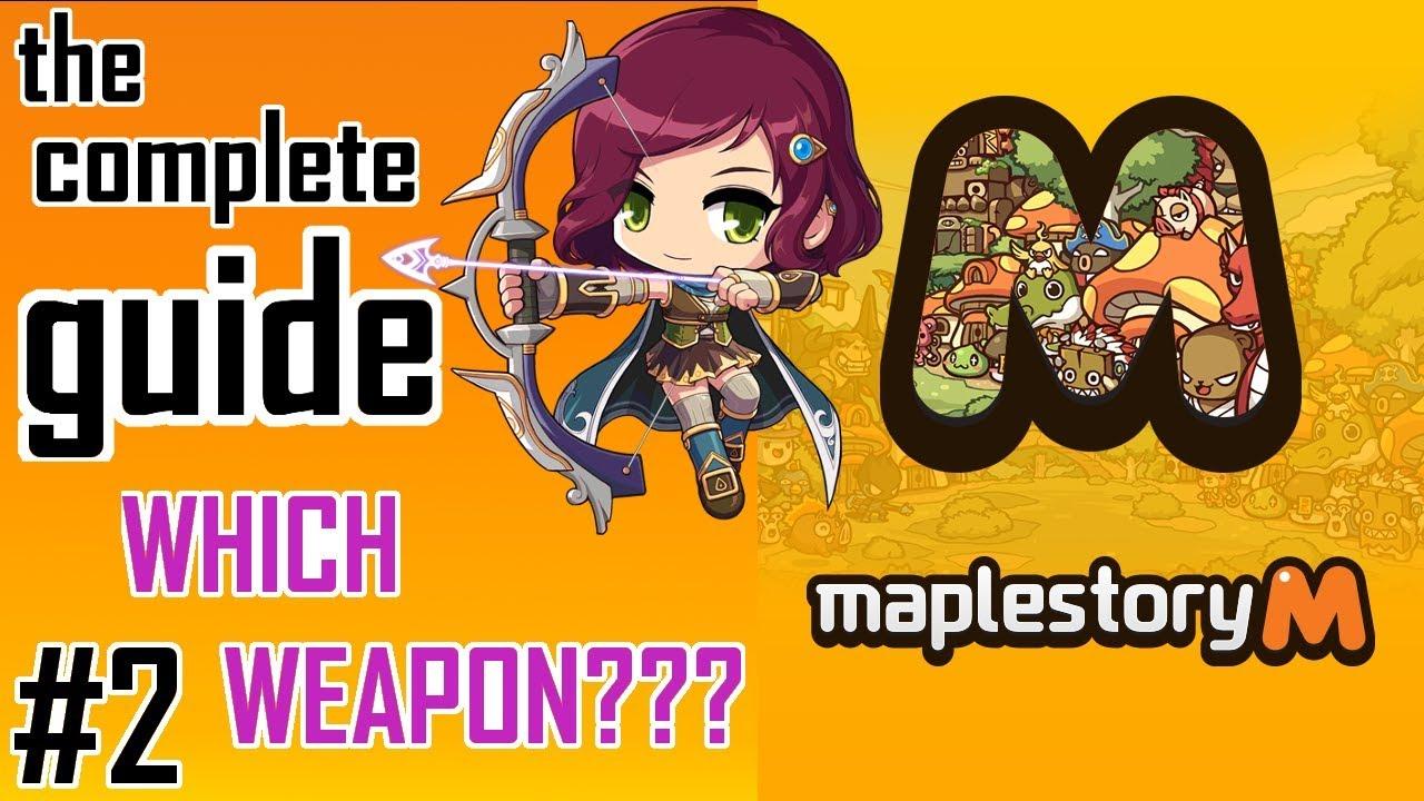 Maplestory M: Essential Weapons Guide - Gamer Dan