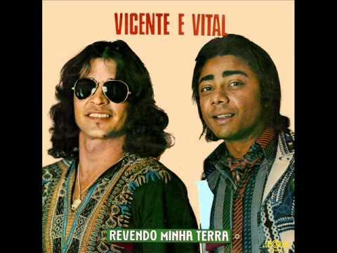 Vicente & Vital - Despedida