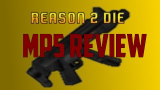 Roblox Reason 2 Die: MP5 Review