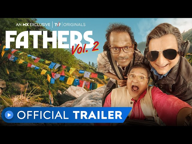 Fathers Vol. 2 | Official Trailer | MX Exclusive | MX Player | TVF