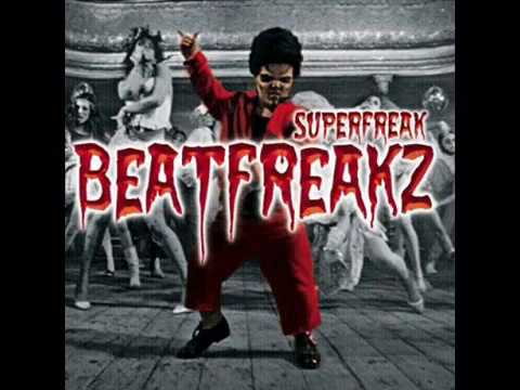 Beatfreakz   Superfreak Lyrics