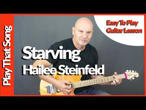 How To Play - Starving - Hailee Steinfeld - Guitar Tutorial