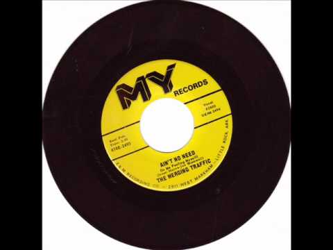 RARE NORTHERN SOUL-MERGING TRAFFIC-AINT NO NEED-MY