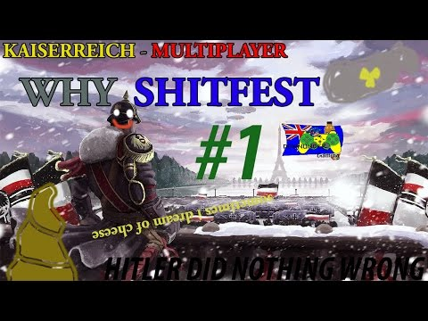 "HOI4 Kaiserreich - SHITFEST w/ Literally Everyone #1 - ""I am going to end your genophage"""