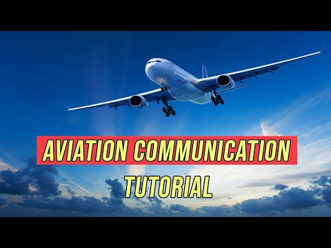Aviation Communication Tutorial