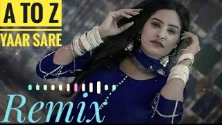 A TO Z TERE SARE YAAR JATT AA // 8 PARCHE // TIK TOK VIRAL // DHOLKI BASS REMIX FULL SONG