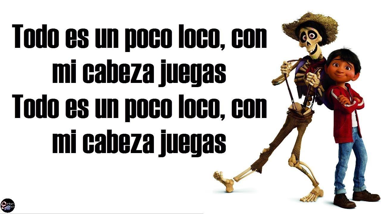 Un Poco Loco [Lyrics/Letra]   From Disney Pixar's COCO