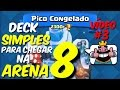 DECK SIMPLES PARA CHEGAR NA ARENA 8 VÍDEO #3