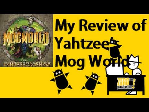 My Review of Yahtzee's MogWorld