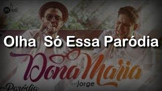 Baixar Dona Maria ( PARÓDIA ) - Thiago Brava Ft. Jorge (Jorlan Tanner)
