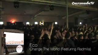 Eco feat. Radmila - Change The World