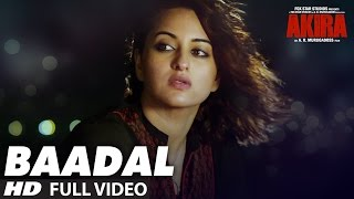 BAADAL Full Video Song , Akira , Sonakshi Sinha , Konkana Sen Sharma , Anurag Kashyap