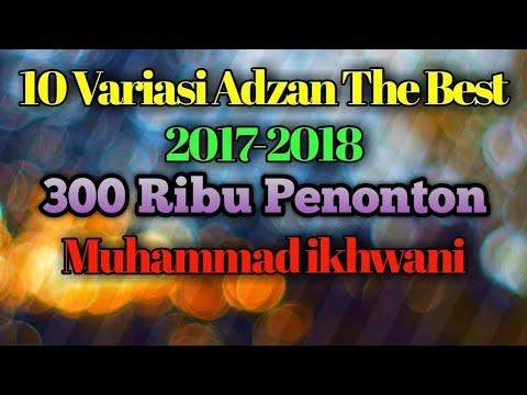 10 Variasi Adzan Merdu 2017-2018