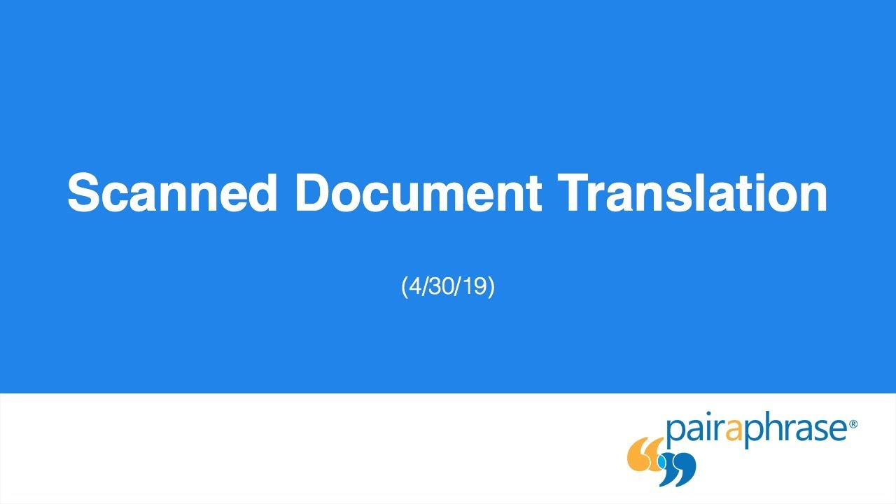 Best Way to Translate a Scanned Document PDF - 2019