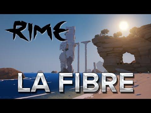 RiME #2 : LA FIBRE