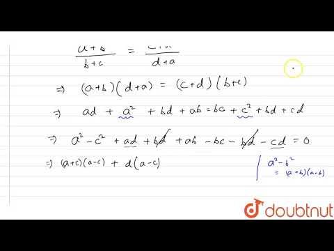 "If `(a+b)/(b+c) = (c +d)/(d + A)` , That Prove That ` C = A "" Or, "" A + B + C + D = 0`."
