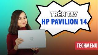 Trên tay đánh giá nhanh laptop HP Pavilion 14 ll TECHMENU ll TECHMAG