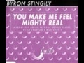 Byron Stingily - You Make Me Feel Mighty Real (Serious Danger Magic Steppa Mix)