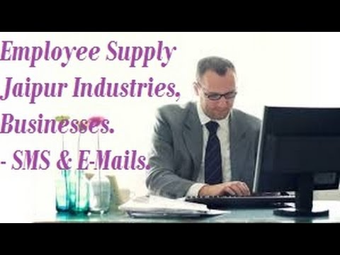 FREE   Employee Supply to JAIPUR  area industrial companies , Firms , Businesses . SMS , E-mails .