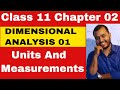 Class 11 Physics Chapter 2  : Units and Measurements ||  Dimensional Analysis || IIT-JEE/NEET