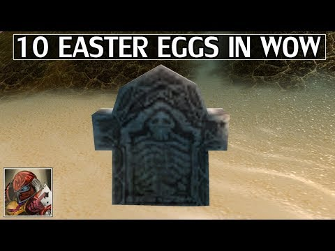 10 Easter Eggs in World of Warcraft