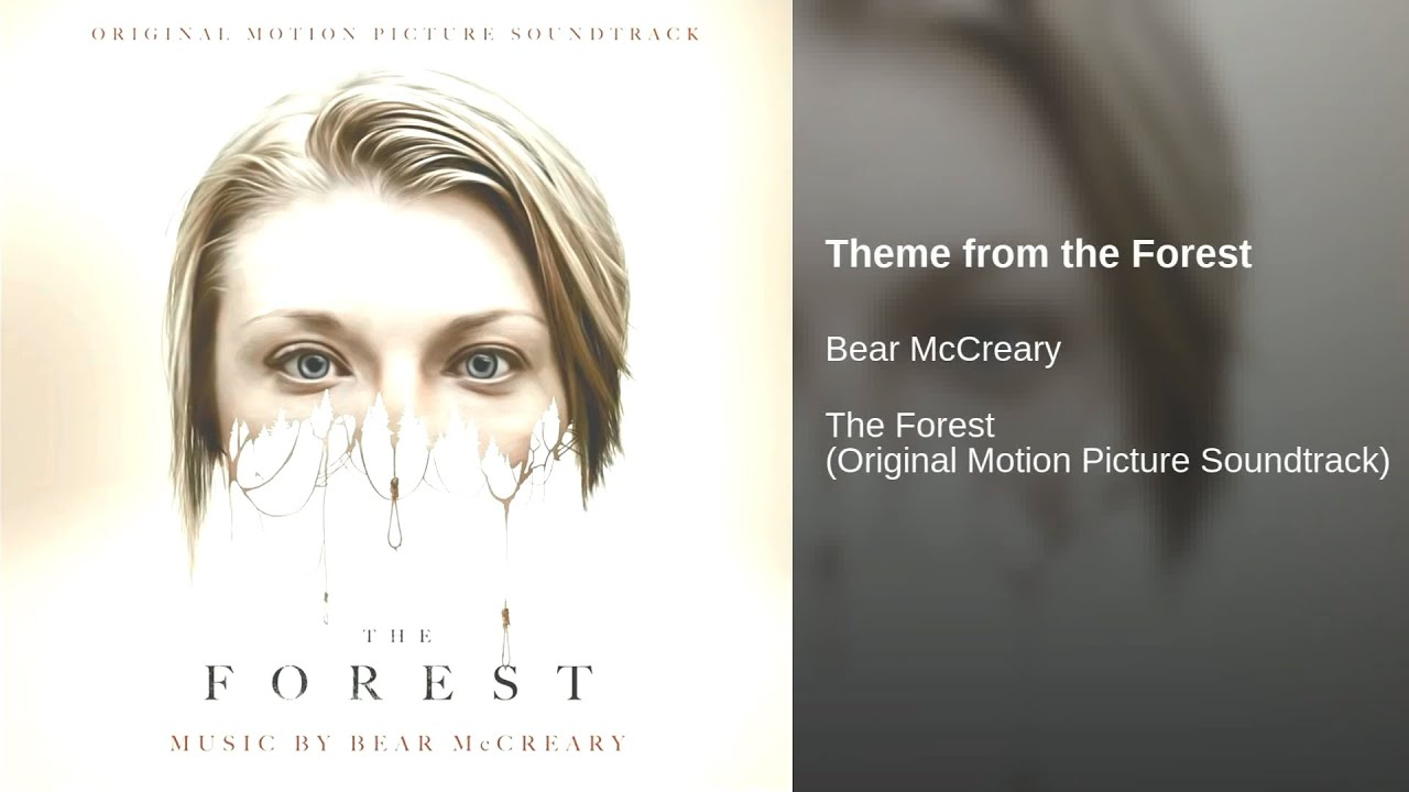 The Forest 2016 Soundtrack 10 Theme From The Forest, Bear McCreary - YouTube
