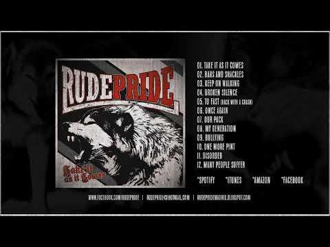 Rude Pride - Take It as It Comes [FULL ALBUM] 2017