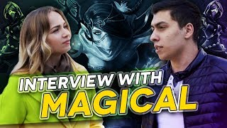 Interview with MagicaL