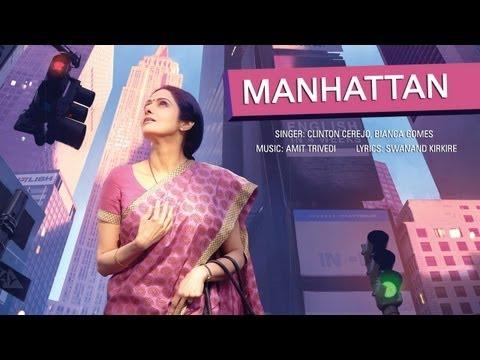 Manhattan - Full Song With Lyrics - English Vinglish