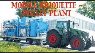 Briquette Plant: Mobile - Pellet Plant ✔
