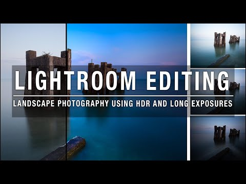Lightroom editing – Landscape photography using HDR and Long exposures