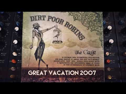 Dirt Poor Robins - Great Vacation