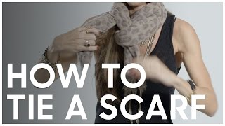 How To Tie A Scarf - Secrets Of A Stylist