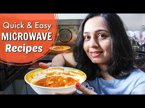 Microwave Cooking | 5 Easy Microwave Recipes